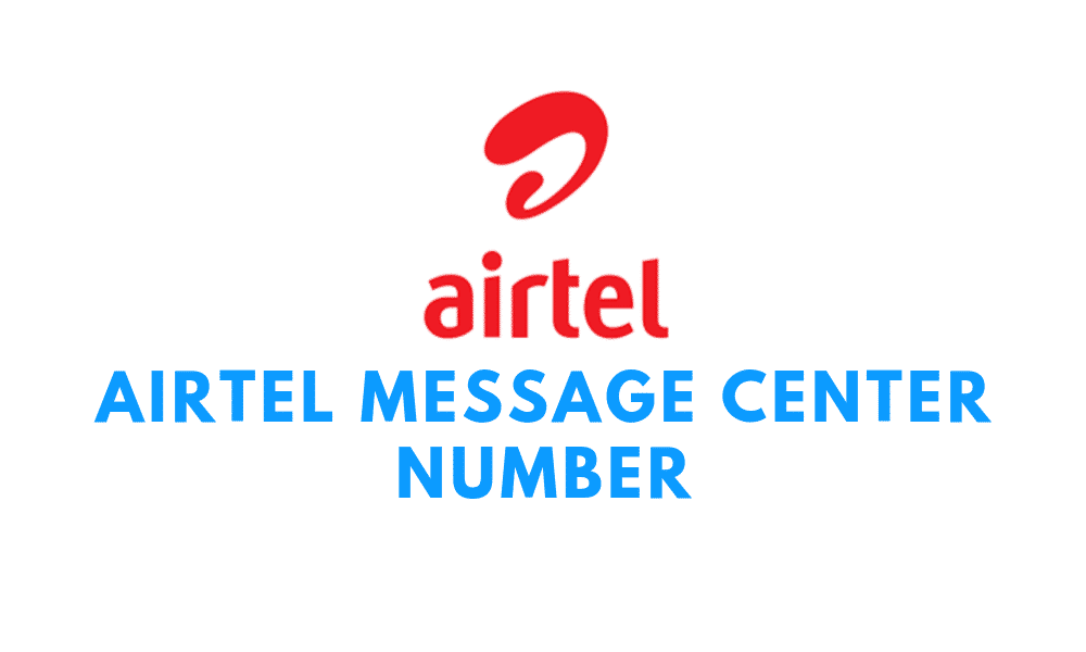 Airtel Message Center number in All States