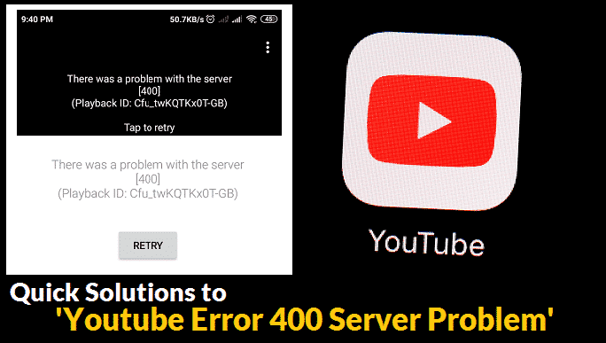 How To Fix Youtube Error 400 on Computer, Smartphone, and Smart TVs.