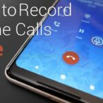 How To Record A Phone Call On Samsung S20, Galaxy S20 +, And Galaxy S20 Ultra