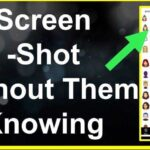 How To Screenshot Snapchat Without Them Knowing 2021