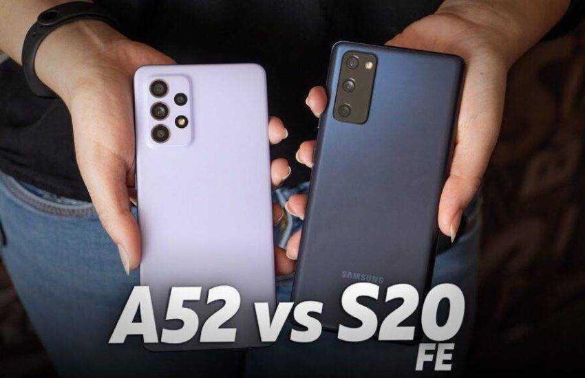 Samsung Galaxy A52 5G Vs Samsung Galaxy S20 Fe – Which One Is Better